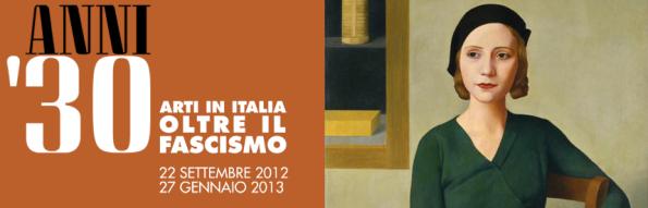 Anni Trenta. Arti in Italia oltre il fascismo
