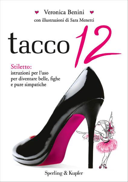 Tacco 12 di Veronica Benini-w600-h600