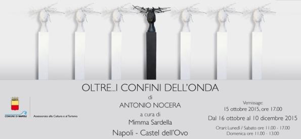 Oltre i confini dell'onda Antonio Nocera Castel dell'Ovo