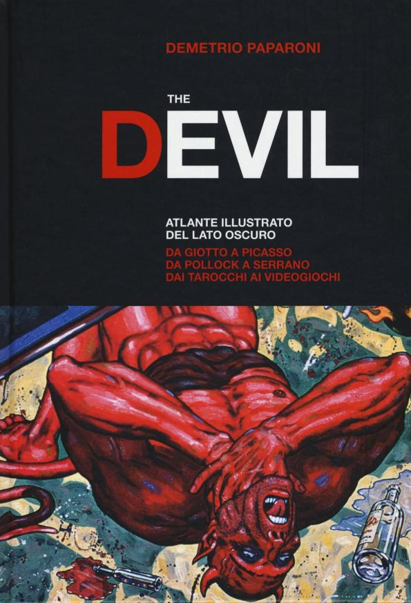 The Devil. Atlante illustrato del lato oscuro a cura di Demetrio Paparoni