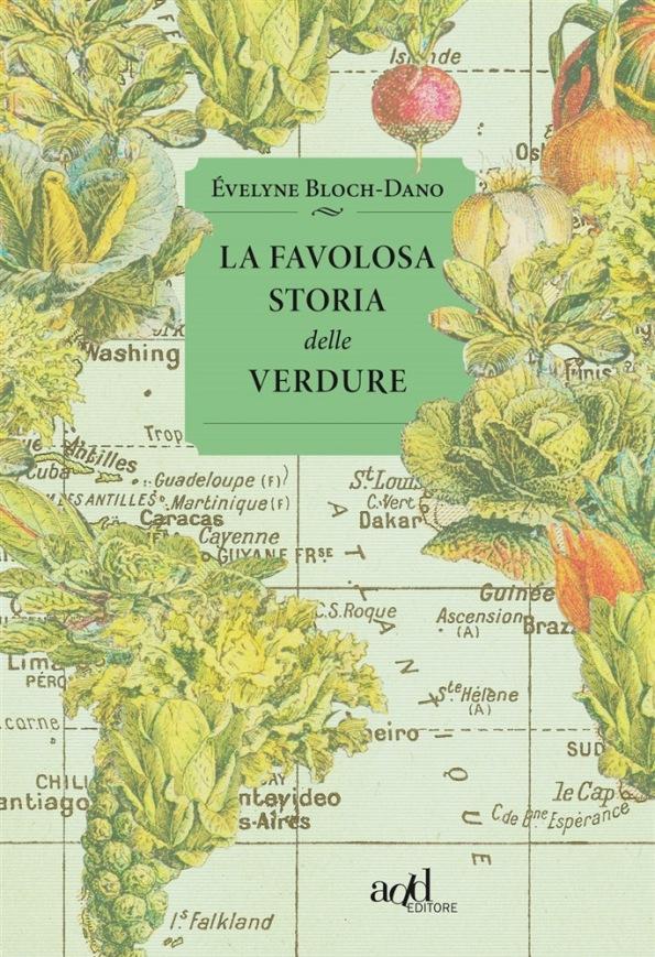 La favolosa storia delle verdure di Éveline Bloch-Dano