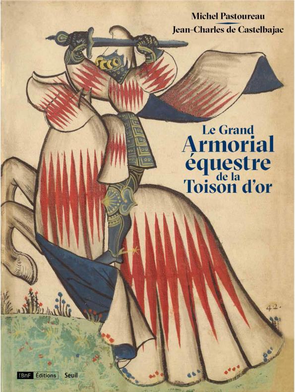 LE GRAND ARMORIALEQUESTRE DE LA TOISON D'OR