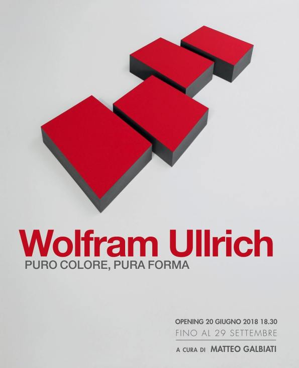 Wolfram Ullrich. Puro Colore, pura forma, mostra monografica presso Galleria Dep Art